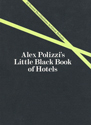 Alex Polizzi's little black book of hotels